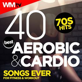 Workout Music Tv: 40 Best Aerobic & Cardio Songs Ever: 70s Hits For