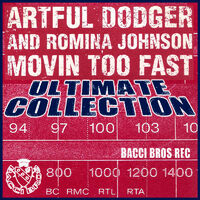 Moving Too fast (2 Step rmx) - ARTFUL DODGER