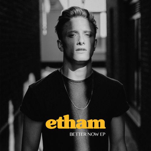 Baixar CD Better Now – EP (Acoustic) – Etham (2018) Grátis