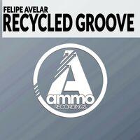 Recycled Groove - FELIPE AVELAR