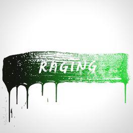 Album cover of Raging