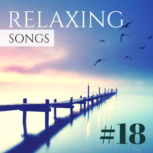 Lucid Dream Doctor: #18 Relaxing Songs - Soothing Relaxation Music