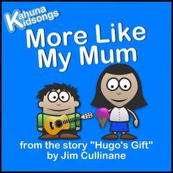 More Like My Mum