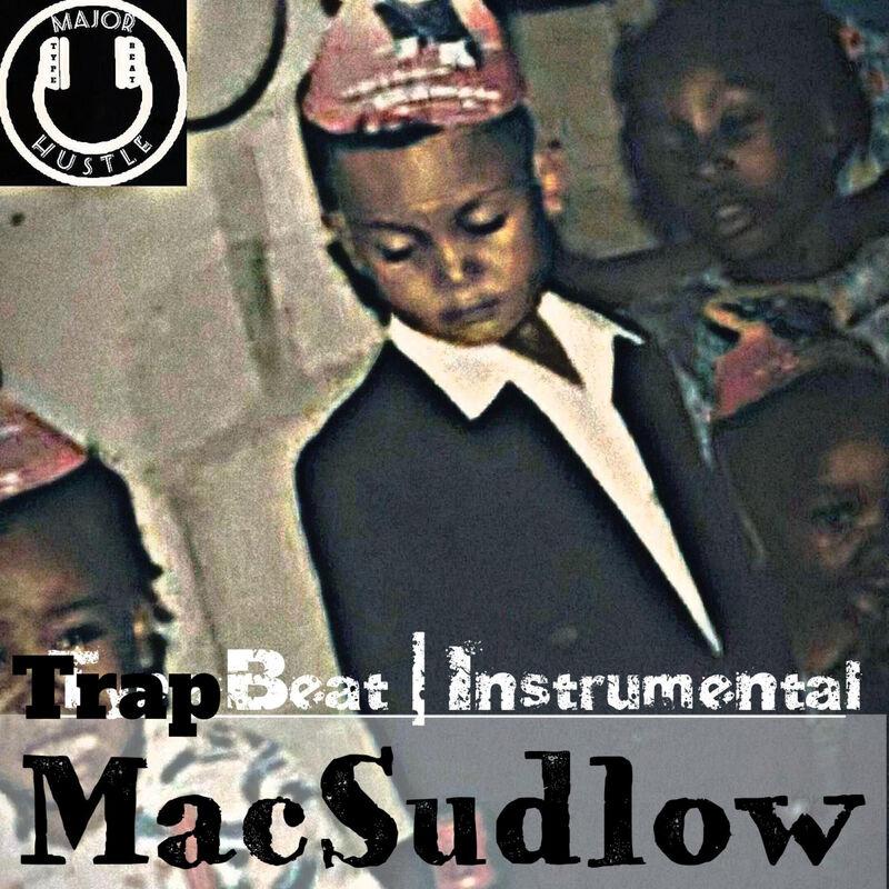 MacSudlow | Type Beat | Instrumental