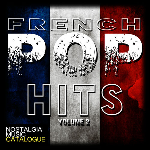 Various Artists: French Pop Hits (Vol 2) - Music Streaming