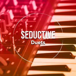Album cover of # Seductive Duets