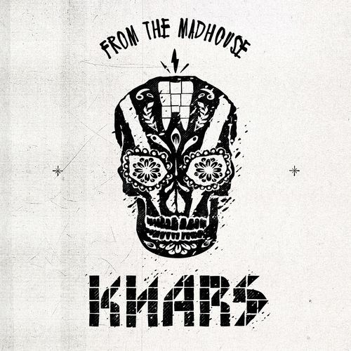KNARS - From the Madhouse