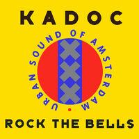 Rock The Bells - KADOC-SASH!
