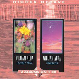 William Aura - Lovely Day/Timeless