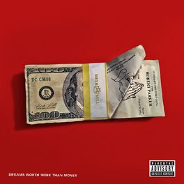 Album cover of Dreams Worth More Than Money