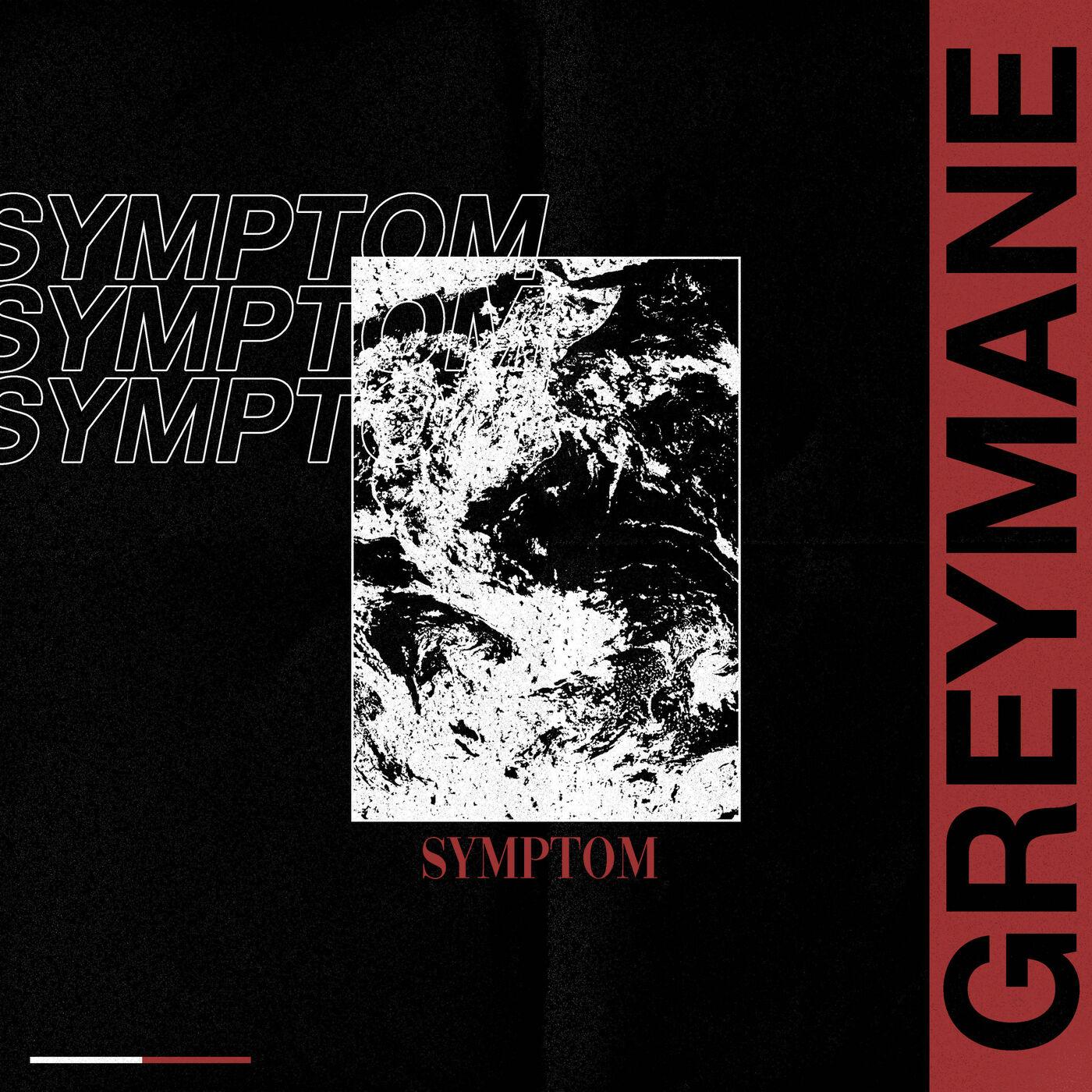 Greymane - Symptom [single] (2020)