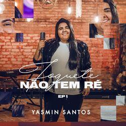 Que Amiga é Essa – Yasmin Santos