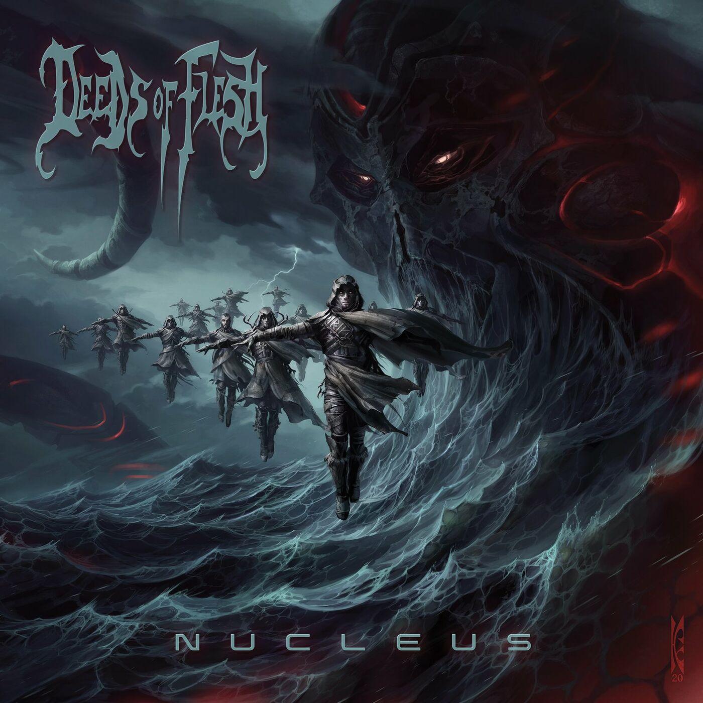 Deeds of Flesh - Nucleus (2020)