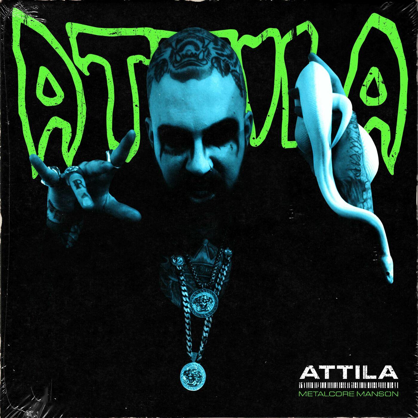 Attila - Metalcore Manson [single] (2021)