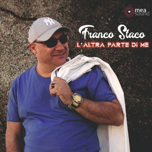 Franco Staco Foglia Di Bamb Testo.Franco Staco L Altra Parte Di Me Musikstreaming Lyssna