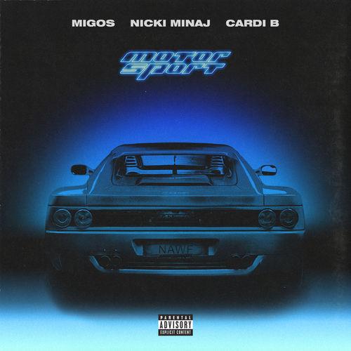 Música MotorSport – Migos feat. Nicki Minaj & Cardi B (2017)