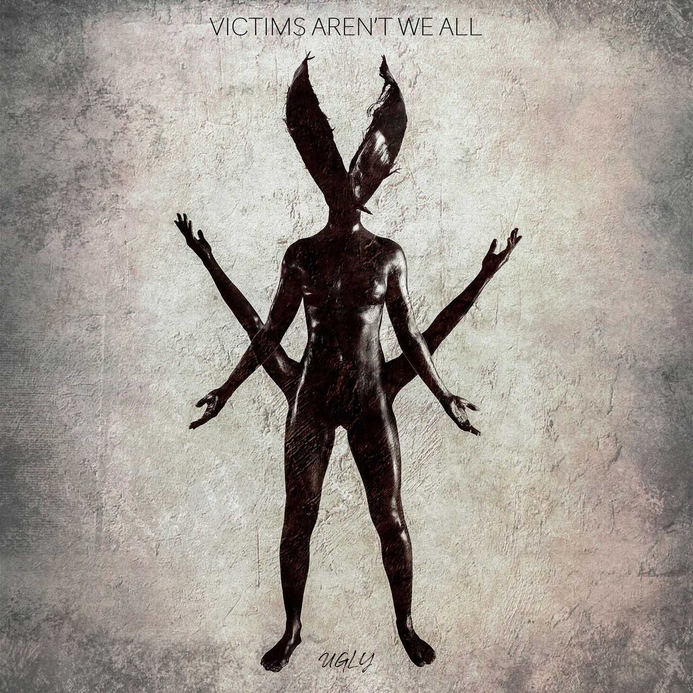 Victims Aren't We All - Ugly (2019)