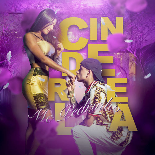 Baixar Música Cinderela – Mc Pedrinho (2019) Grátis