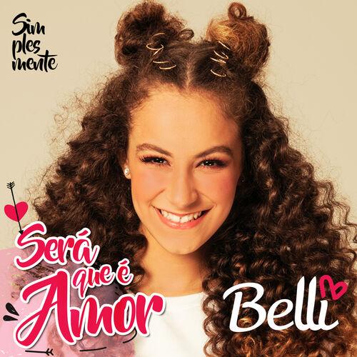 Baixar Single Será Que É Amor – Belli (2018) Grátis