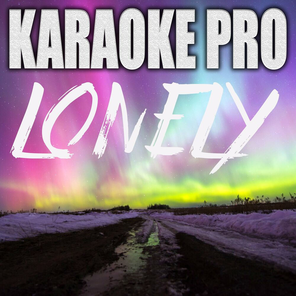 Lonely (Originally Performed by Justin Bieber and Benny Blanco) (Instrumental Version)