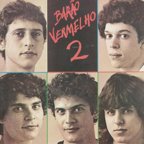 Baixar CD Barão Vermelho 2 – Barão Vermelho (1983) Grátis