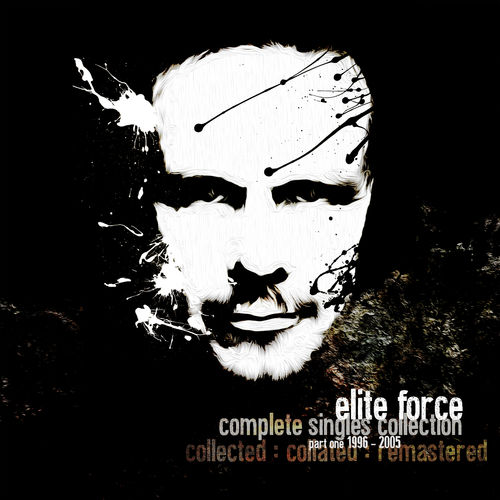 Elite Force - The Singles Collection Pt. 1 (1996 - 2005) LP 2019