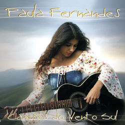Download Paula Fernandes - Canções Do Vento Sul 2005