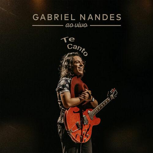 Baixar CD Te Canto ao Vivo – Gabriel Nandes (2018) Grátis
