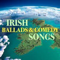 Various Artists: Irish Ballads & Comedy Songs - Music