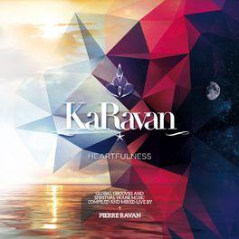 Album cover of KaRavan, Vol. 10 - Heartfulness (Compiled by Pierre Ravan)