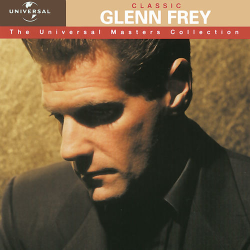 Glenn Frey - You Belong To The City - Escuchar en Deezer