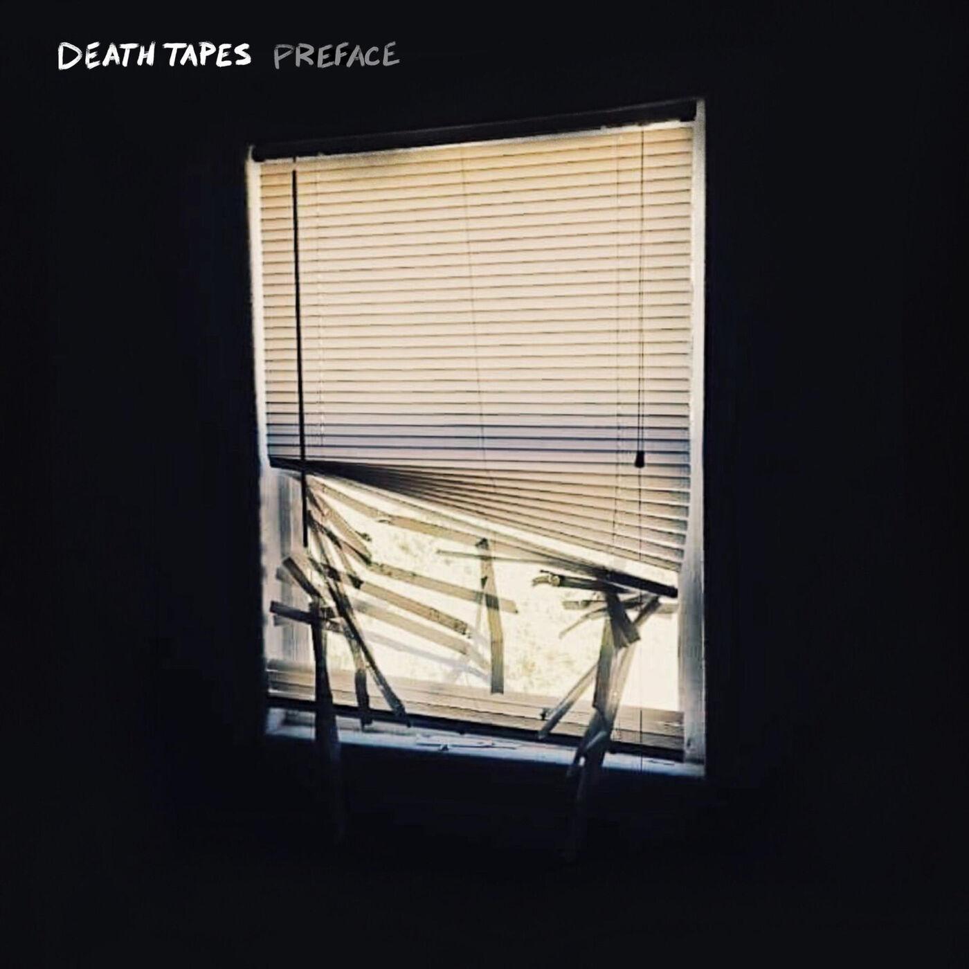 Death Tapes - Preface [EP] (2020)