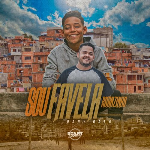 Baixar Single Sou Favela, Baixar CD Sou Favela, Baixar Sou Favela, Baixar Música Sou Favela - Ruanzinho, Dany Bala 2018, Baixar Música Ruanzinho, Dany Bala - Sou Favela 2018