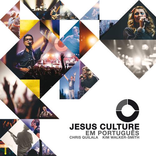 Baixar CD Jesus Culture Em Português – Jesus Culture (2016) Grátis