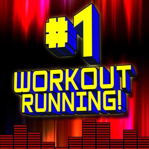 Ultimate Workout Hits : #1 Workout Running! (150BPM – 210BPM