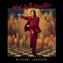 Michael Jackson – BLOOD ON THE DANCE FLOOR/ HIStory In The Mix 1997 CD Completo
