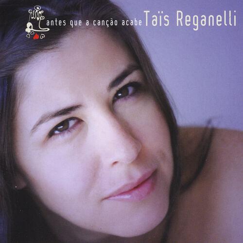Baixar CD Antes Que a Canção Acabe – Tais Reganelli (2010) Grátis