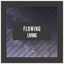 Album cover of Flowing Living