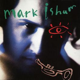 Mark Isham - Mark Isham