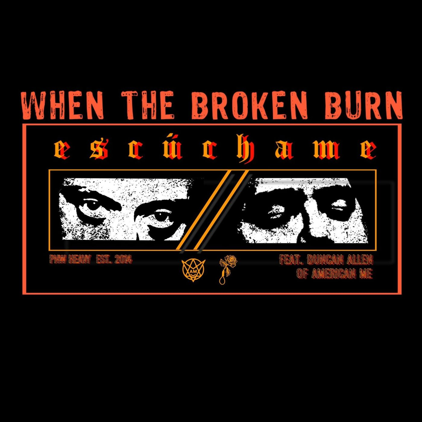 When the Broken Burn - ESCUCHAME [single] (2020)