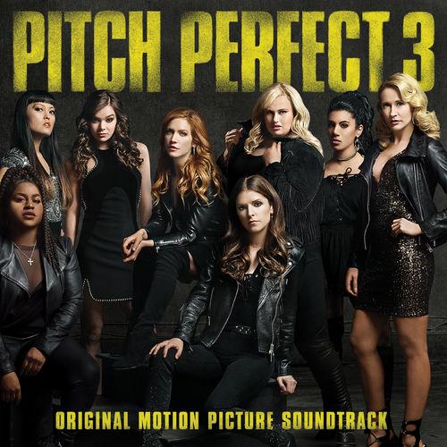 Baixar CD Pitch Perfect 3 (Original Motion Picture Soundtrack) – VA (2017) Grátis