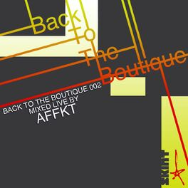 Album cover of Back to the Boutique 002 (Mixed Live by AFFKT)