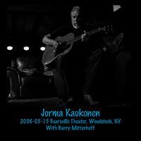 Jorma Kaukonen: 2006-05-13 Bearsville Theater, Woodstock, NY