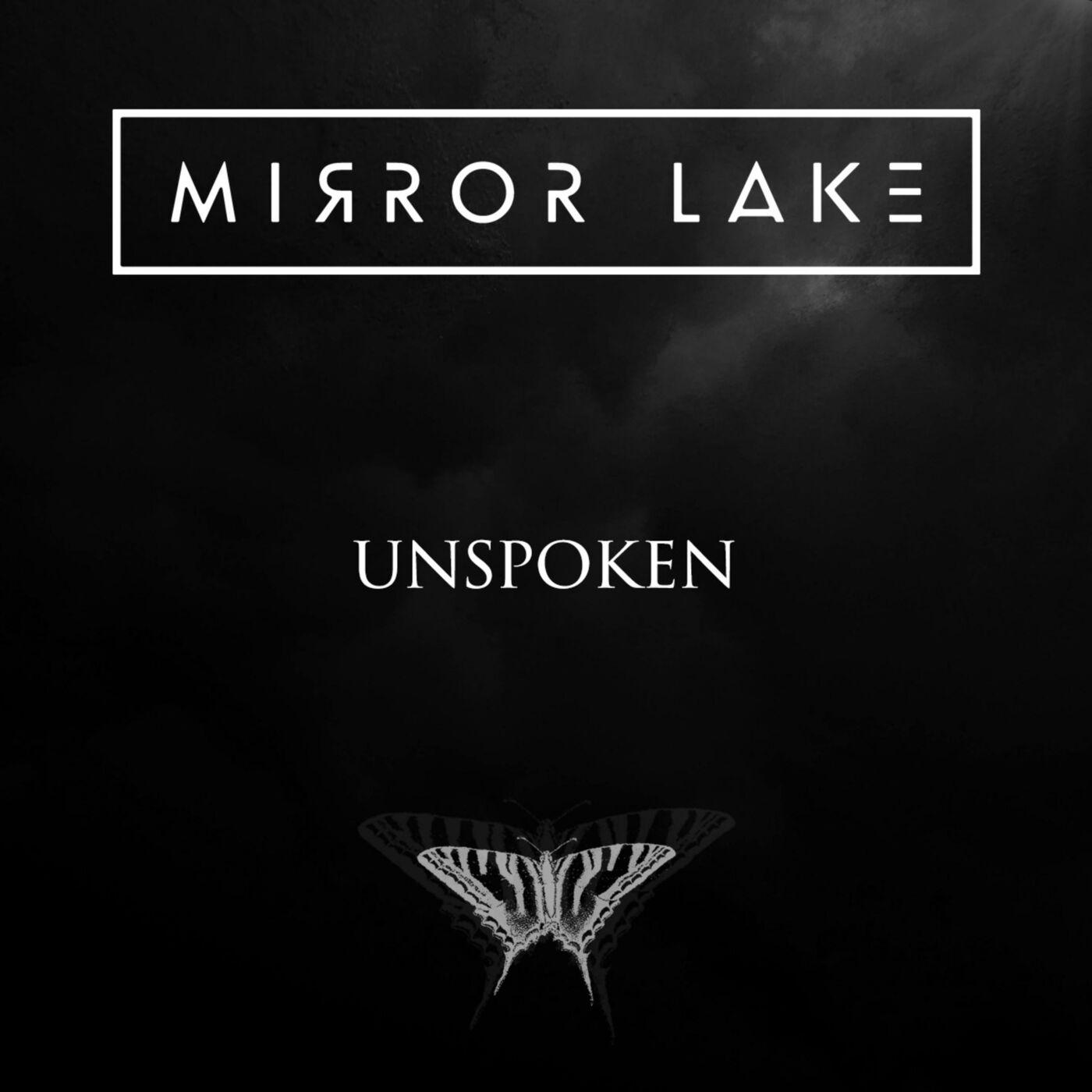 Mirror Lake - Unspoken [single] (2019)