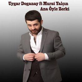 Album cover of Ana Öyle Zorki
