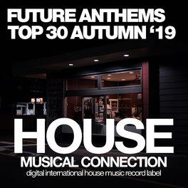 Album cover of Future Anthems Top 30 Autumn '19