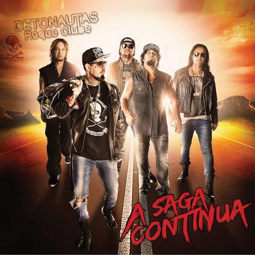 Baixar CD A Saga Continua – Detonautas Roque Clube (2014) Grátis