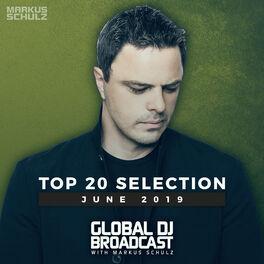 Album cover of Global DJ Broadcast - Top 20 June 2019