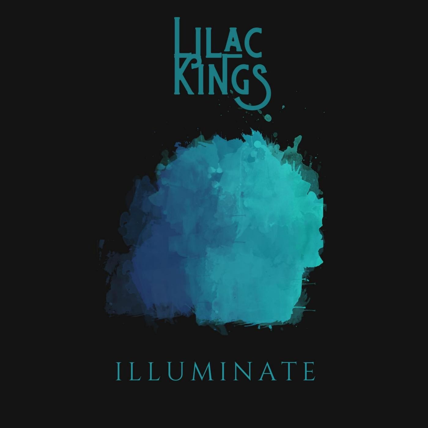 Lilac Kings - Illuminate [single] (2019)