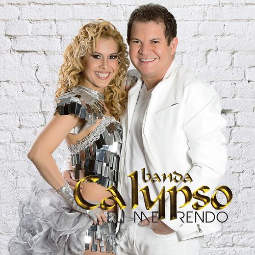 Baixar CD Eu Me Rendo – Banda Calypso (2015) Grátis